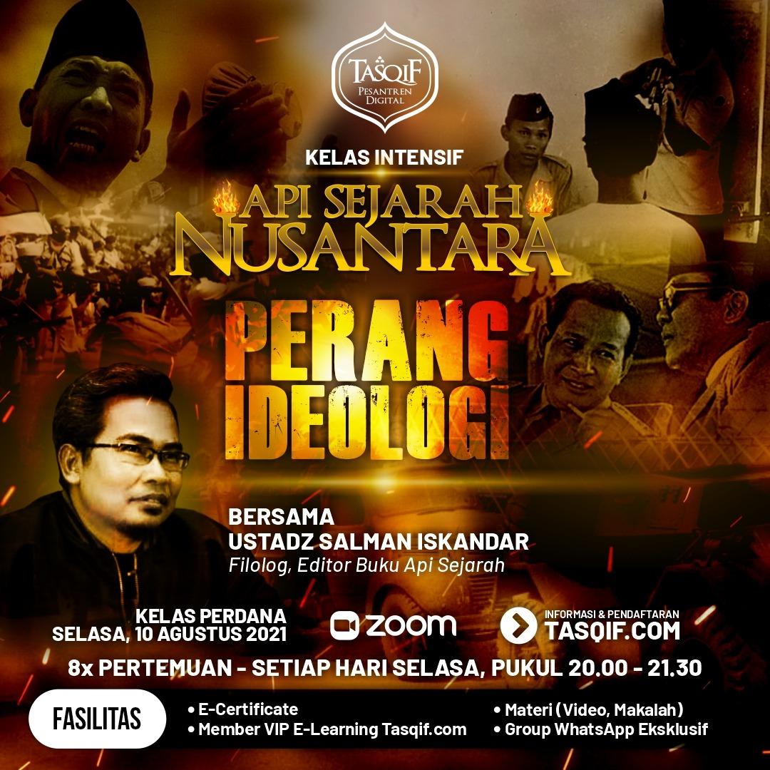 Api Sejarah Nusantara : Perang Ideologi