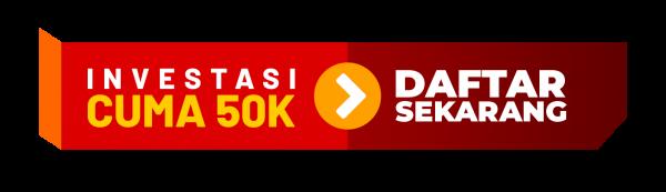 Investasi Cuma 50k Daftar Sekarang