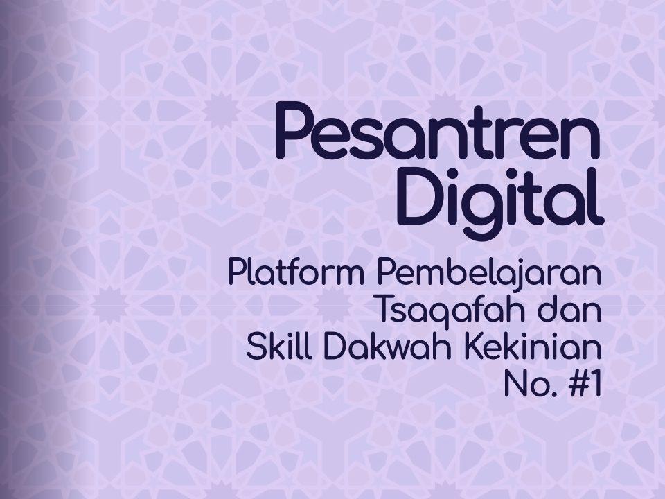 Platform Pembelajaran Tsaqafah dan Skill Dakwah Kekinian No #1